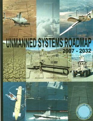 Unmanned Systems Roadmap 2007-2032