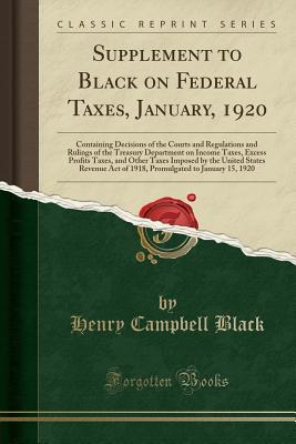 Supplement to Black on Federal Taxes, January, 1920