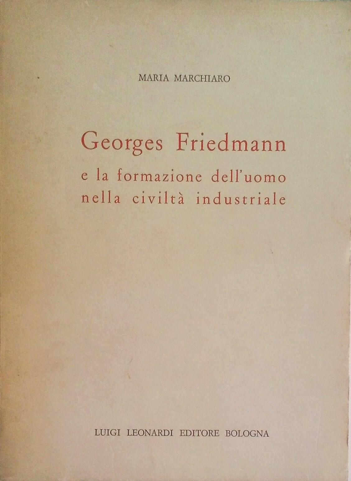 Georges Friedmann e la formazione dell'uomo nella civiltà industriale