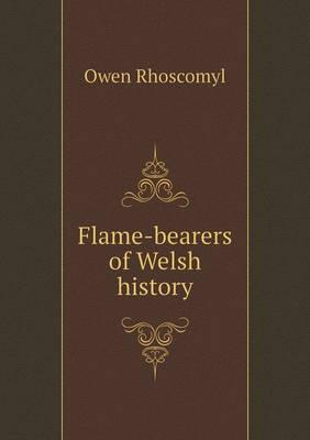Flame-Bearers of Welsh History
