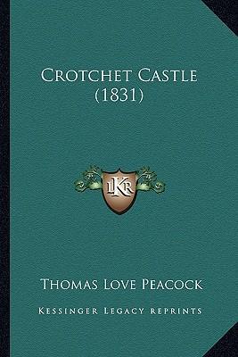 Crotchet Castle (1831)