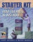 Starter Kit for the IBM iSeries and AS/400