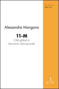 11-M città globale e terrorismo internazionale