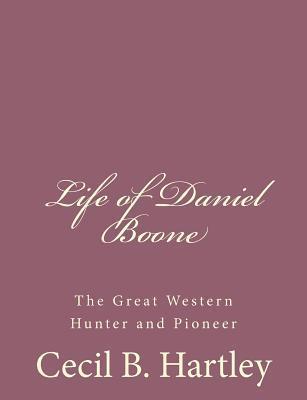 Life of Daniel Boone