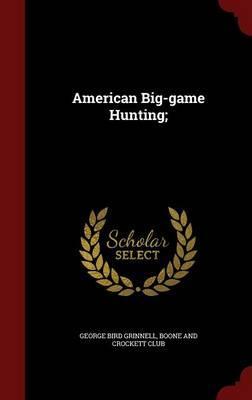 American Big-Game Hu...