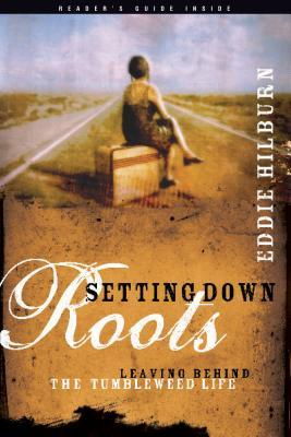 Setting Down Roots