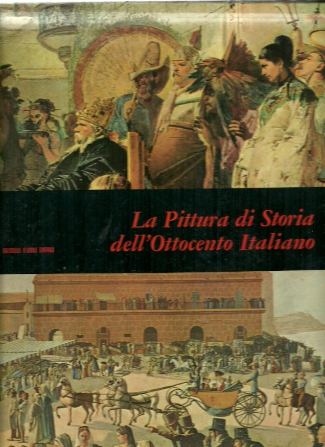 La pittura di storia dell'Ottocento italiano