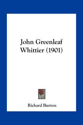 John Greenleaf Whittier (1901)