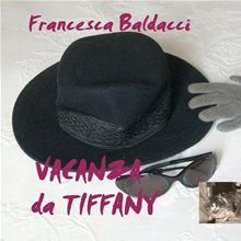 Vacanza da Tiffany
