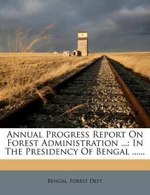 Annual Progress Report on Forest Administration ...