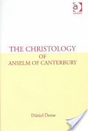 The Christology of Anselm of Canterbury