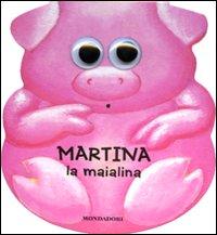 Martina la maialina. I dondolibri