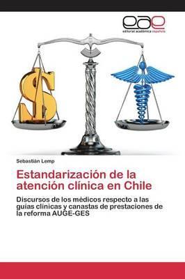 Estandarización de la atención clínica en Chile