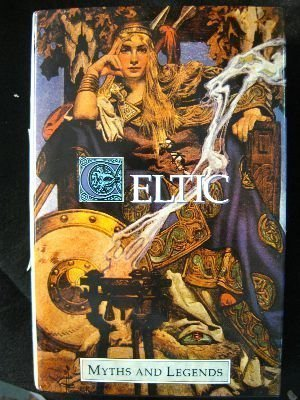 Celtic Myths and Leg...