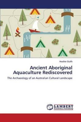 Ancient Aboriginal Aquaculture Rediscovered
