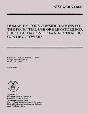 Human Factors Considerations for the Potential Use of Elevators for Fire Evacuation of FAA Air Traffic Control Towers