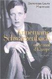 Annemarie Schwarzenbach ou Le Mal de l'Europe