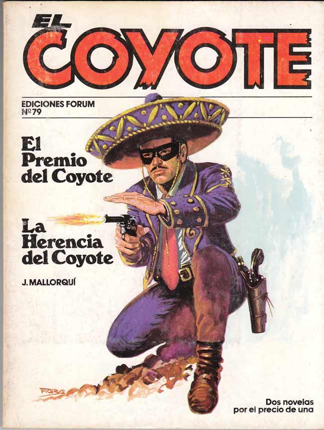 El premio del Coyote / La herencia del Coyote