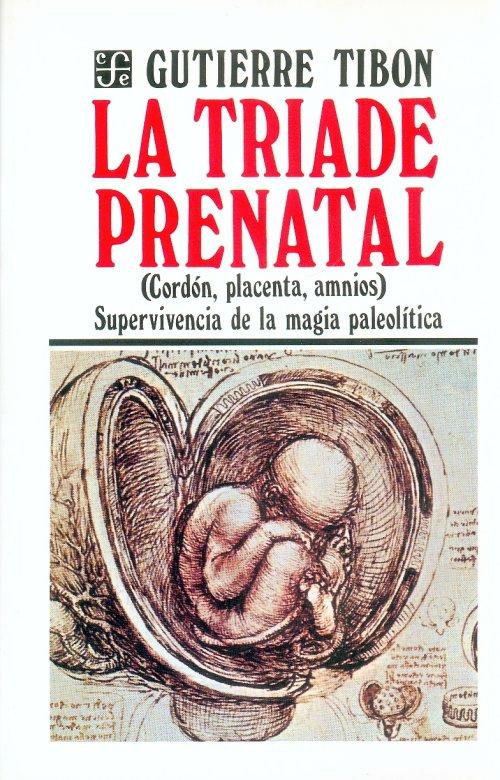 La tríade prenatal