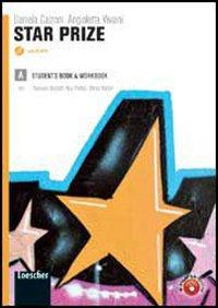 Star prize. Vol. A. LibroLIM. Per le Scuole superiori. Con CD Audio. Con DVD-ROM. Con espansione online