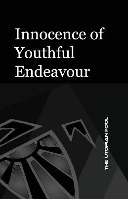 Innocence of Youthful Endeavour