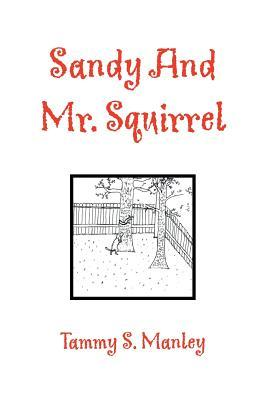 Sandy and Mr. Squirrel