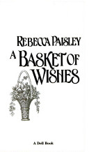 A Basket of Wishes
