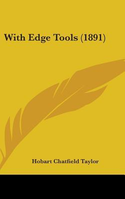 With Edge Tools (1891)