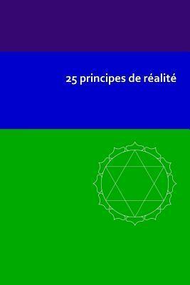 25 principes de réalité