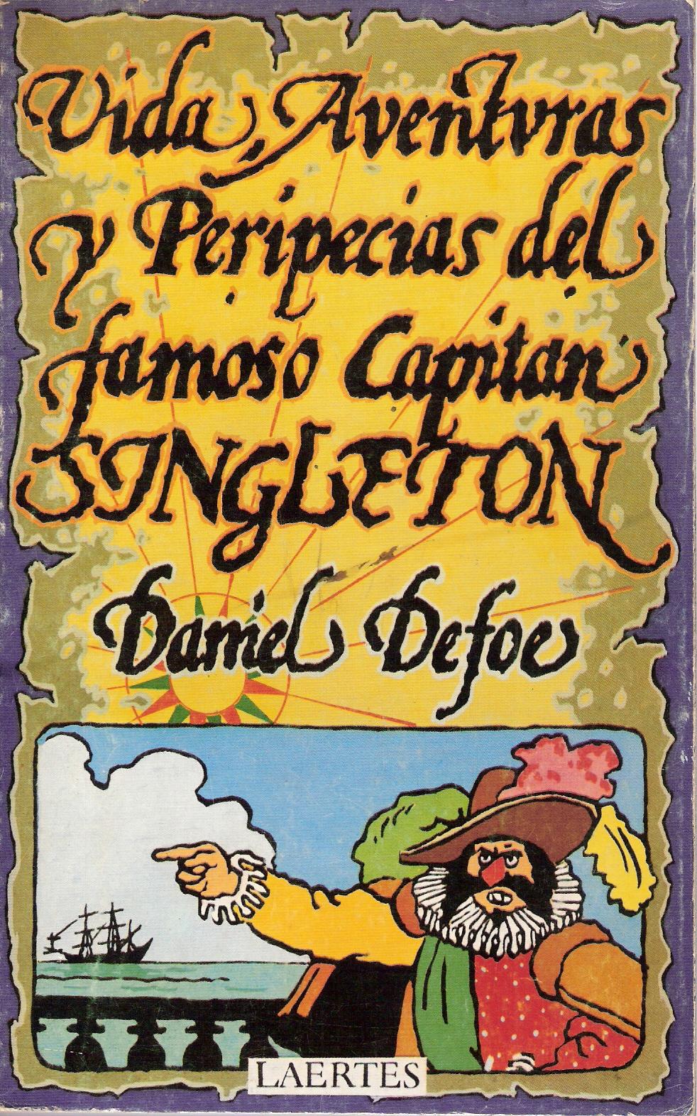 Vida,aventuras y peripecias del famoso capitán Singleton
