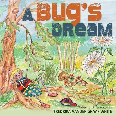 A Bug's Dream