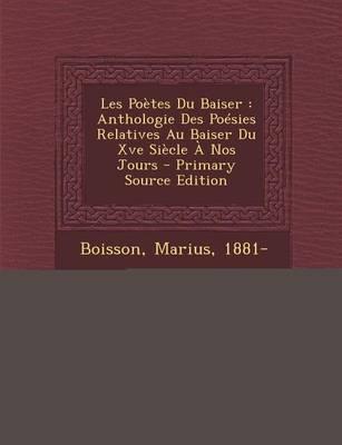 Les Poetes Du Baiser