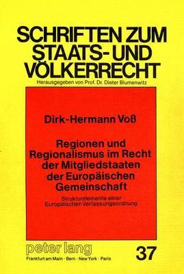 Regionen und Regionalismus im Recht der Mitgliedstaaten der Europäischen Gemeinschaft
