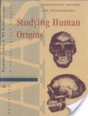 Studying Human Origins