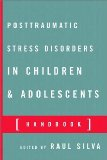 Posttraumatic Stress Disorders in Children and Adolescents