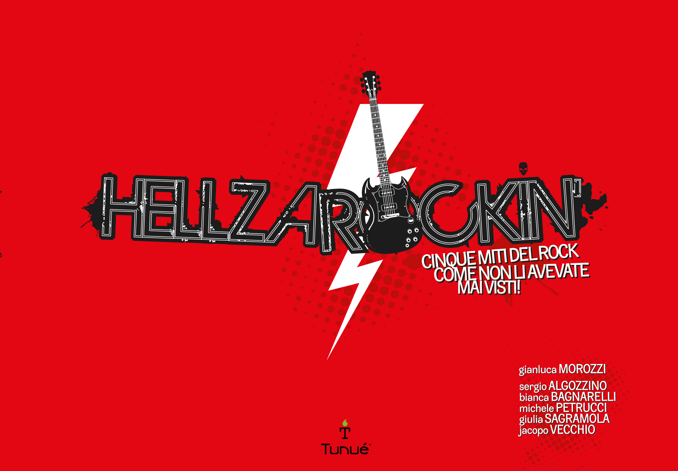 Hellzarockin'