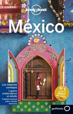 Lonely Planet Mexico/ Lonely Planet Mexico