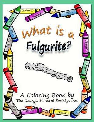 What is a Fulgurite?