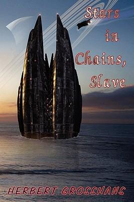 Stars in Chains, Book 1
