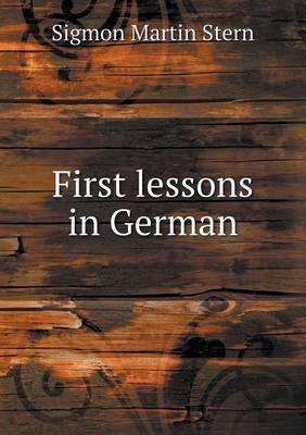 First Lessons in German