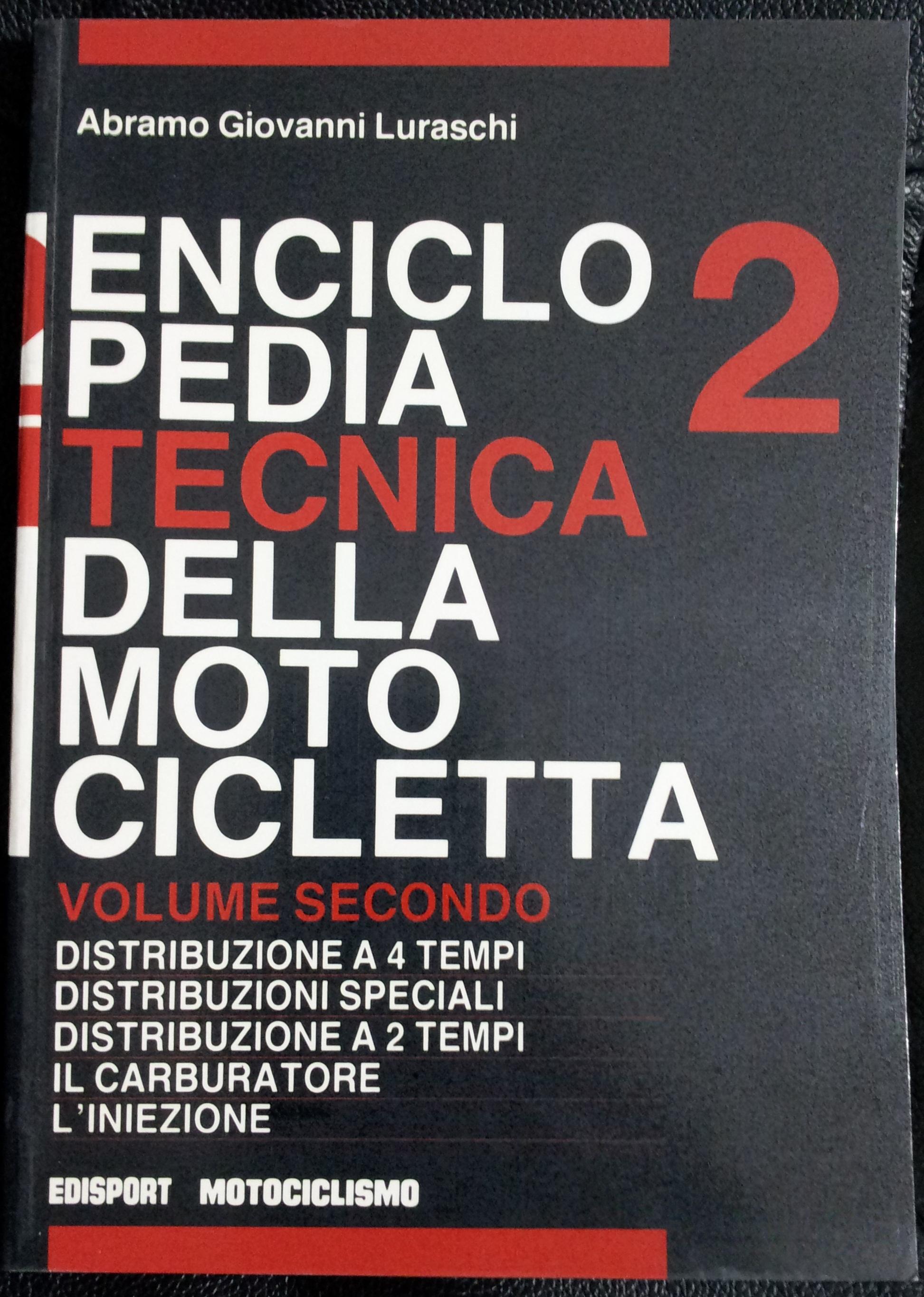 Enciclopedia tecnica della motocicletta - vol.2