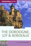 The Dordogne, Lot & Bordeaux, 6th