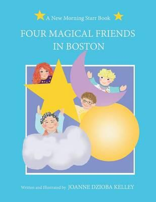 Four Magical Friends in Boston