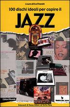 100 dischi ideali per capire il jazz