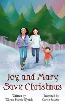 Joy and Mary Save Christmas