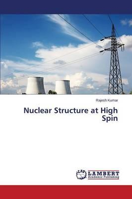 Nuclear Structure at High Spin