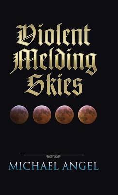 Violent Melding Skies
