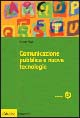 Comunicazione pubblica e nuove tecnologie