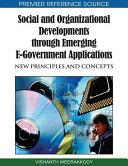 Social and Organizational Developments through Emerging E-Government Applications