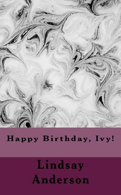 Happy Birthday, Ivy!